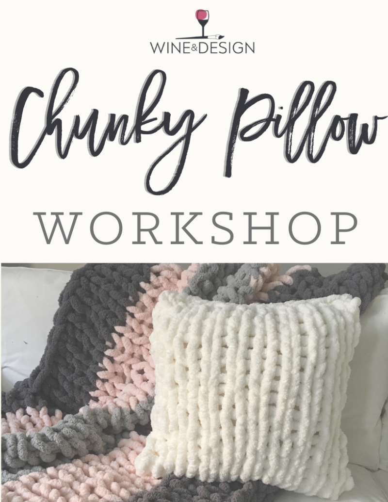 LIVE VIRTUAL CHUNKY KNIT PILLOW CLASS | 2PM EST