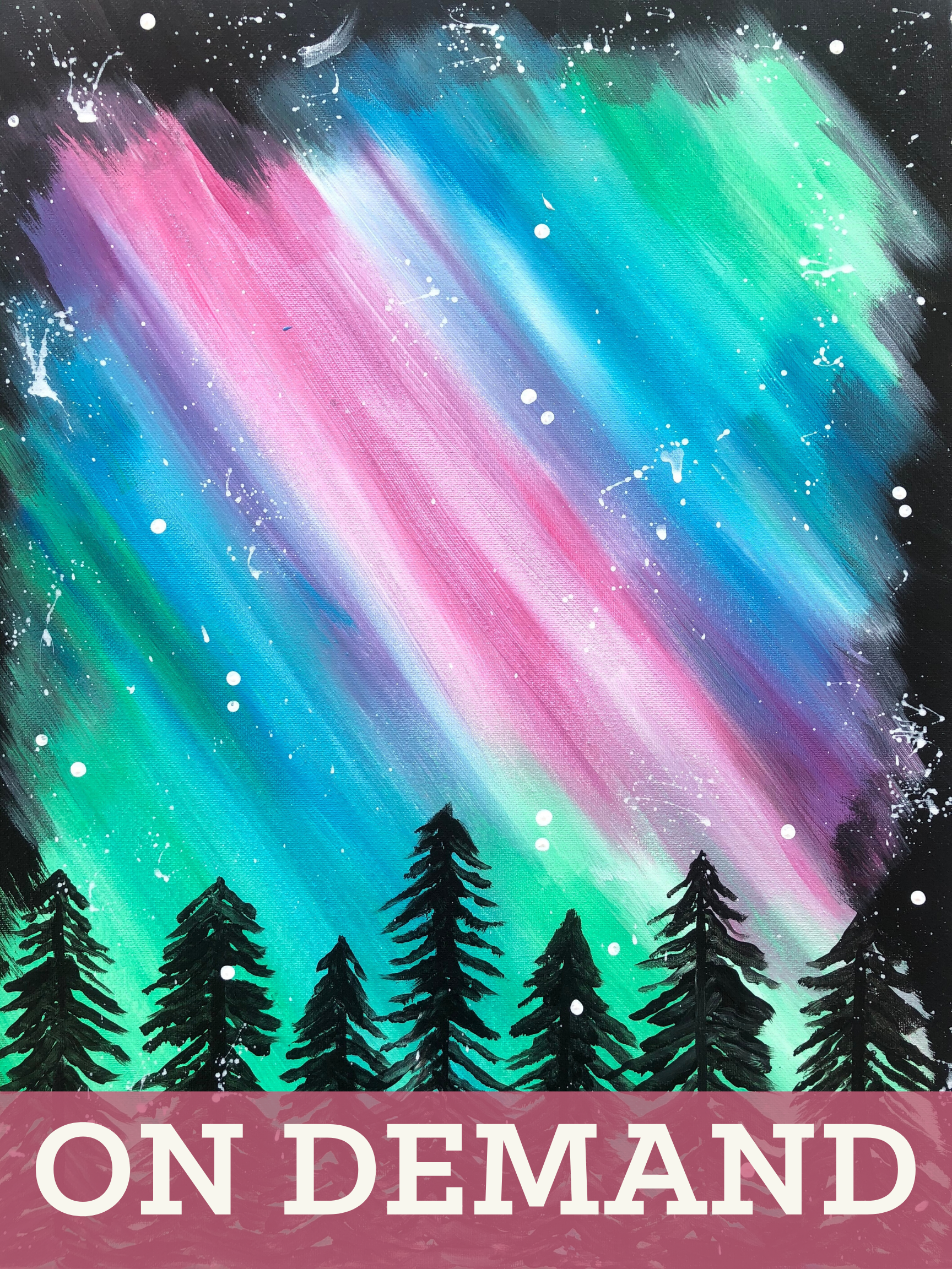 Northern Lights Pre-Recorded Virtual Class with Paint Kit (Pickup 4-6PM)