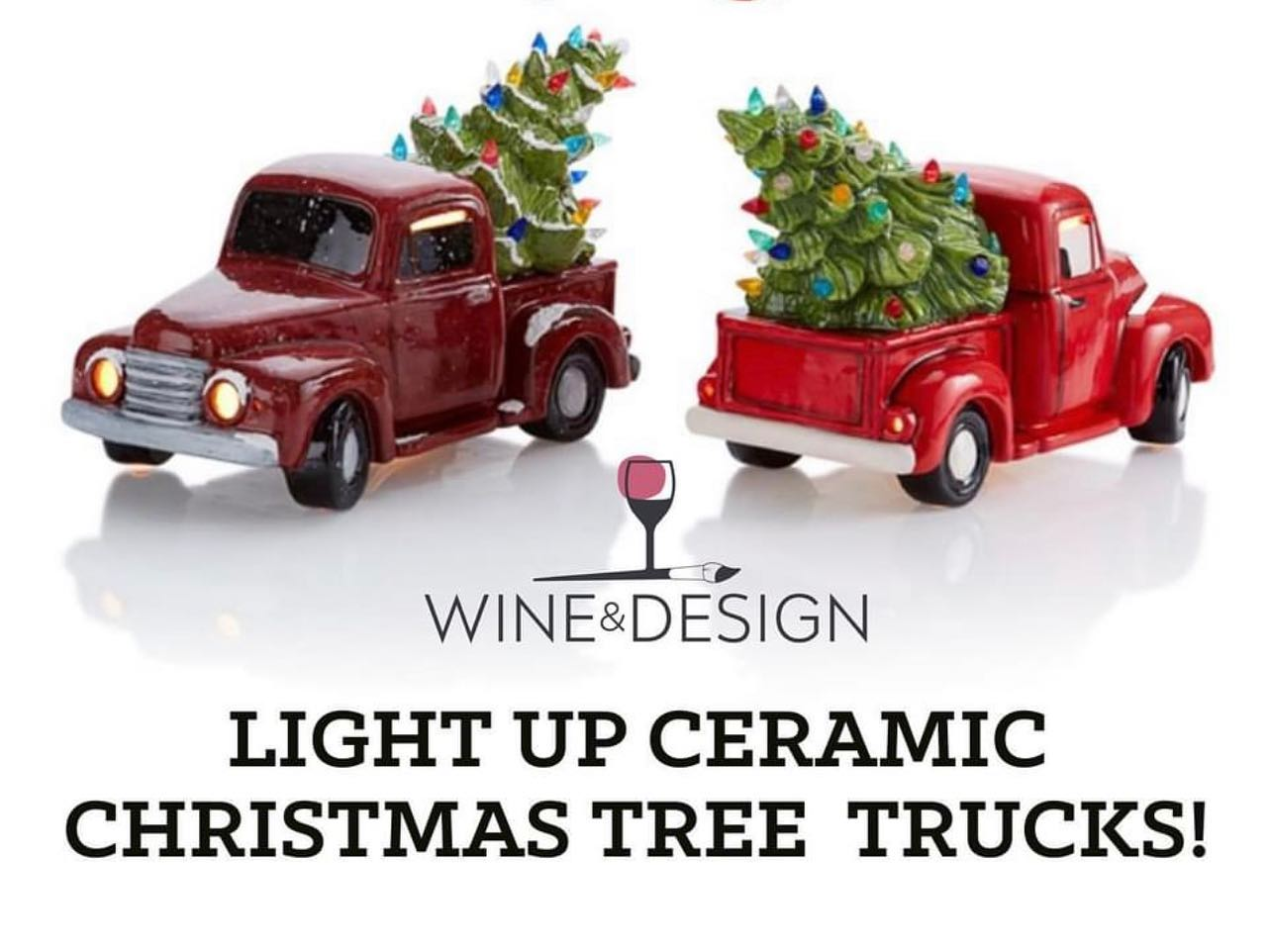 SOLD OUT! Light-Up Ceramic Christmas Tree Truck! 1:00-3:00pm
