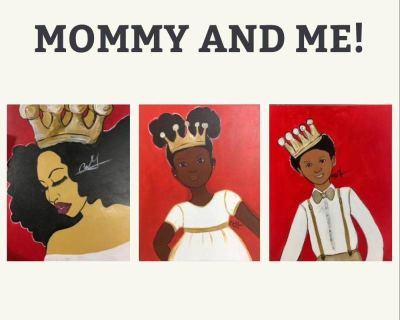 Happy Mother's Day! Mommy & Me Event: Royal Family 11:00am-1:00pm