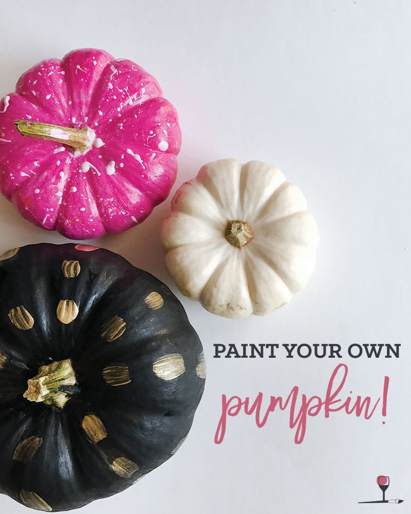 $27 Paint Your Pumpkin! 11am-12:30pm (Bring Your Own Pumpkin for $7 Off)
