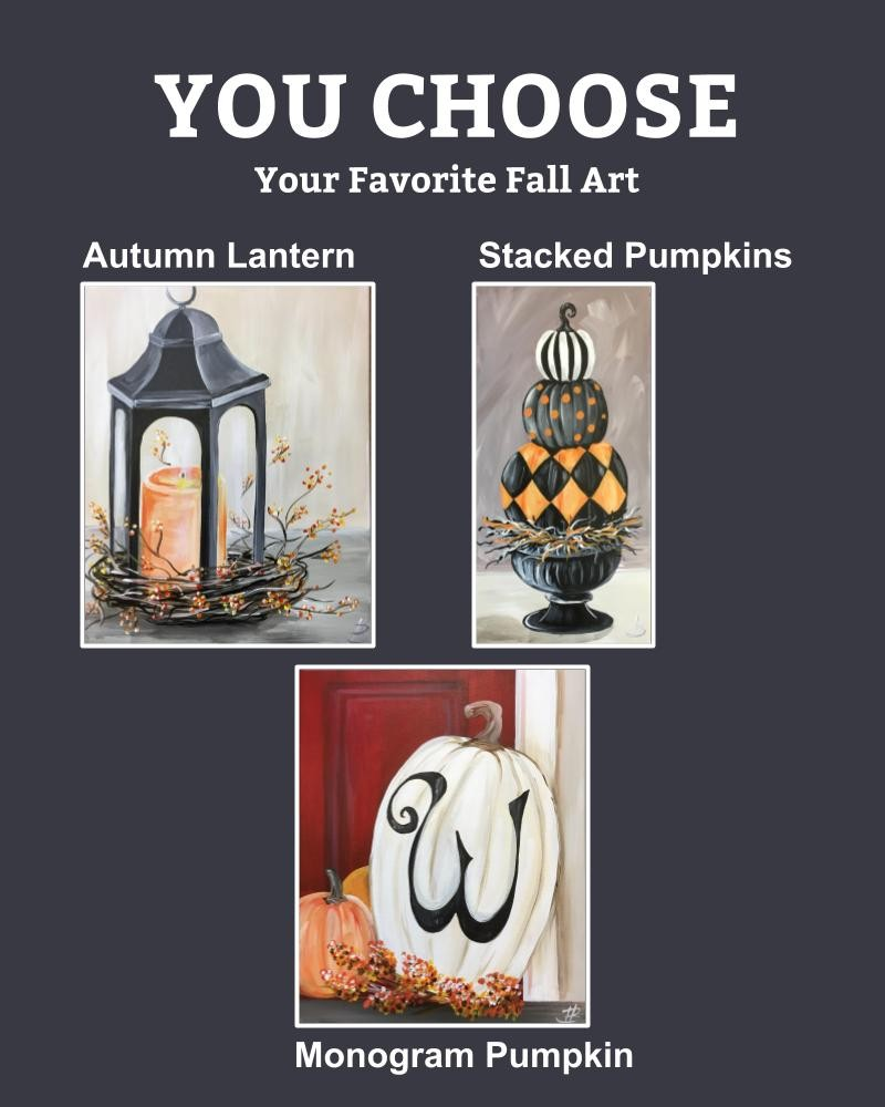 You Choose Your Fall Themed Painting