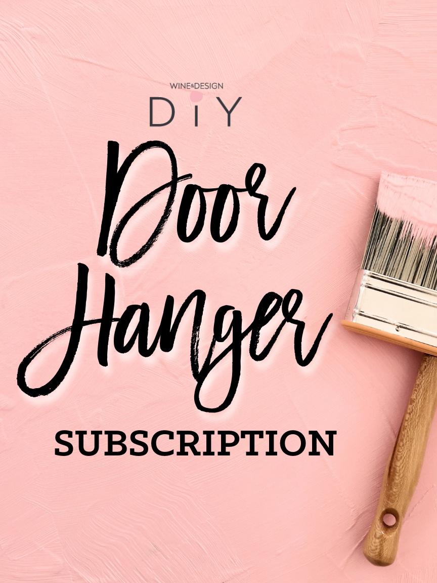 DIY Door Hanger Subscription 2021