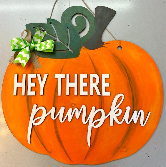 Take Home DIY Kit: Hey There Pumpkin Wood Door Sign