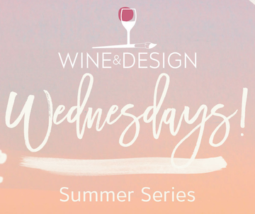 Wine & Design Wednesdays
