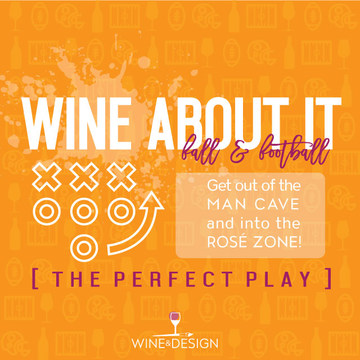 Wine About It with Wine & Design