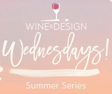Wine & Design Wednesdays